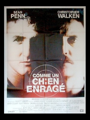 Affiche du film COMME UN CHIEN ENRAGE - AT CLOSE RANGE