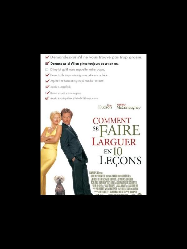Affiche du film COMMENT SE FAIRE LARGUER EN DIX LECONS