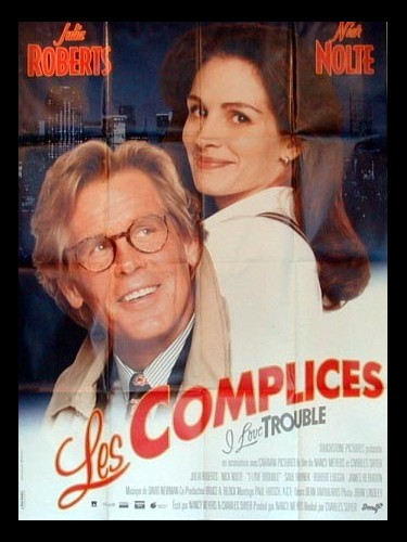Affiche du film COMPLICES (LES) - I LOVE TROUBLE