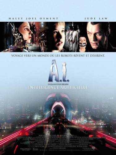 Affiche du film A.I. INTELLIGENCE ARTIFICIELLE - A.I. ARTIFICIAL INTELLIGENCE