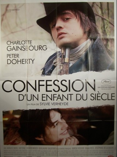 Affiche du film CONFESSION D'UN ENFANT DU SIECLE - CONFESSION OF A CHILD OF THE CENTURY