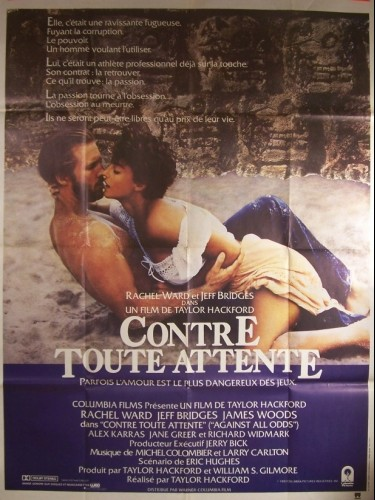 Affiche du film CONTRE TOUTE ATTENTE