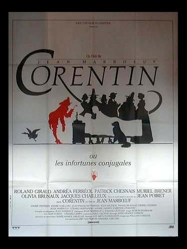 Affiche du film CORENTIN OU LES INFORTUNES CONJUGALES