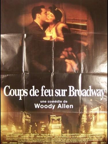 Affiche du film COUP DE FEU SUR BROADWAY - BULLETS OVER BROADWAY