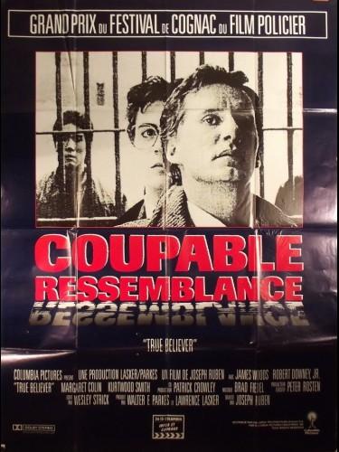 Affiche du film COUPABLE RESSEMBLANCE - TRUE BELIEVER