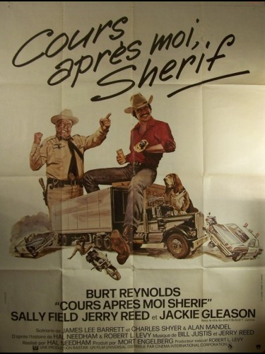 Affiche du film COURS APRES MOI SHERIF - SMOKEY AND THE BANDIT