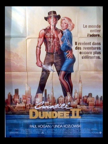 Affiche du film CROCODILE DUNDEE 2