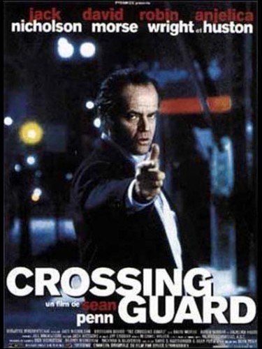 Affiche du film CROSSING GUARD