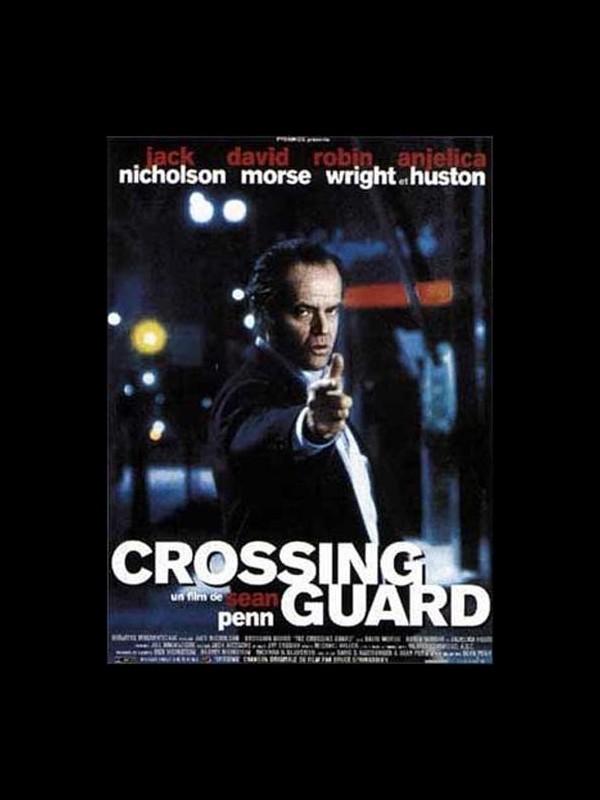 Affiche du film CROSSING GUARD