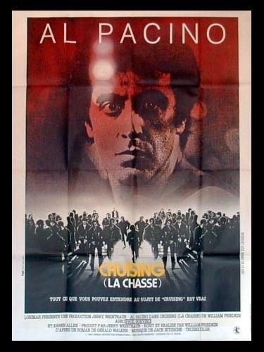 Affiche du film CRUISING - LA CHASSE -
