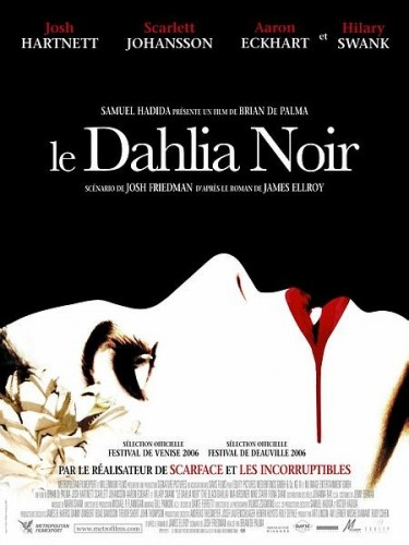Affiche du film DALHIA NOIR (LE) - THE BLACK DAHLIA