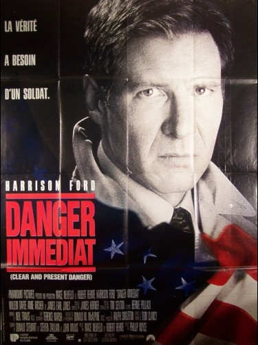 Affiche du film DANGER IMMEDIAT - CLEAR AND PRESENT DANGER
