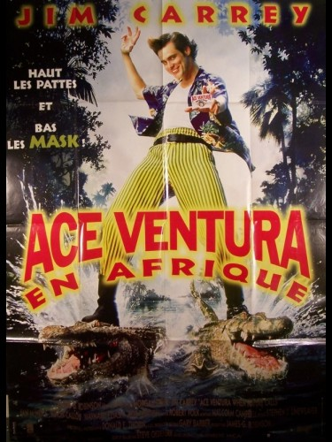 Affiche du film ACE VENTURA EN AFRIQUE - ACE VENTURA: WHEN NATURE CALLS