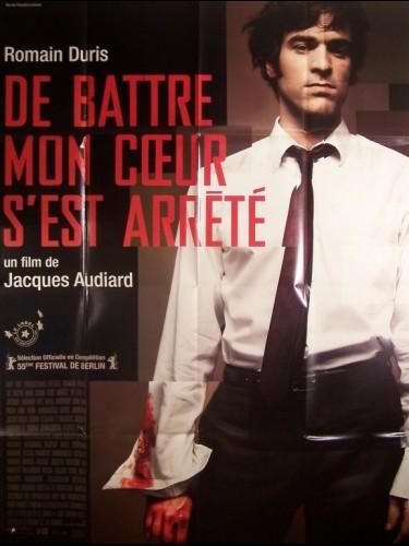 Affiche du film DE BATTRE MON CŒUR S'EST ARRETE
