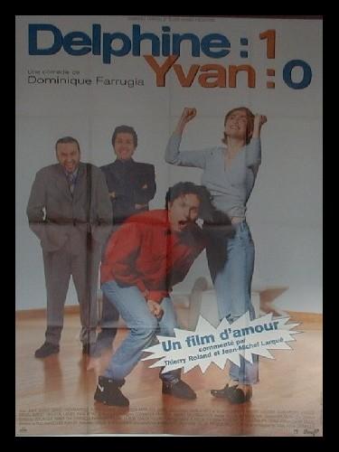 Affiche du film DELPHINE 1 YVAN 0