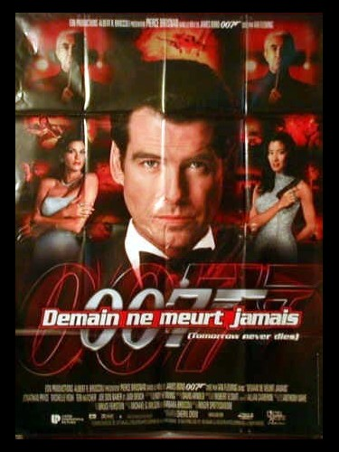 Affiche du film DEMAIN NE MEURT JAMAIS (JAMES BOND) - TOMORROW NEVER DIES