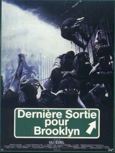 Affiche du film DERNHIERE SORTIE POUR BROOKLYN - LAST EXIT TO BROOKLYN