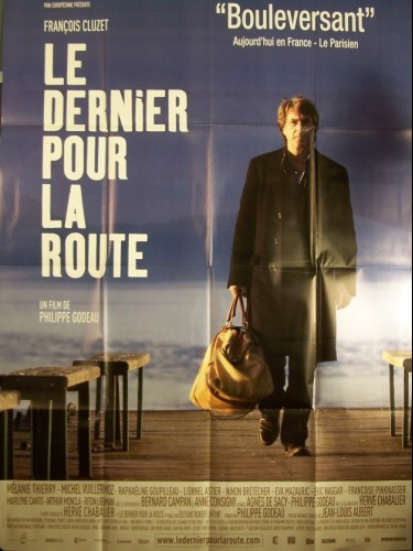 Affiche du film DERNIER POUR LA ROUTE (LE)