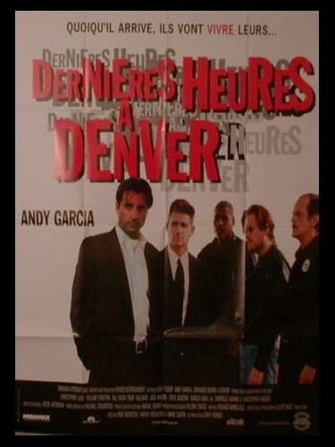 Affiche du film DERNIERES HEURES A DENVER - THINGS TO DO IN DENVER WHEN YOU'RE DEAD