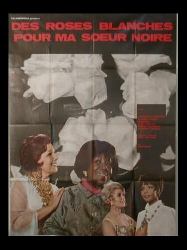 Affiche du film DES ROSES BLANCHES POUR MA SŒUR NOIRE