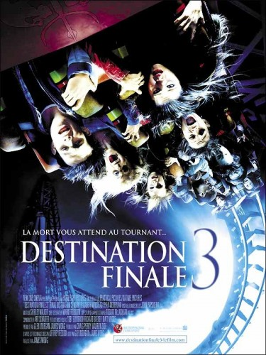 DESTINATION FINALE 3 - FINAL DESTINATION 3