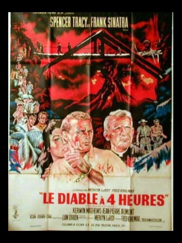 Affiche du film DIABLE A 4 HEURES (LE) - THE DEVIL AT 4 O'CLOCK