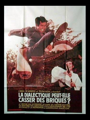 Affiche du film DIALECTIQUE PEUT-ELLE CASSER DES BRIQUES (LA)