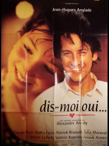 Affiche du film DIS MOI OUI