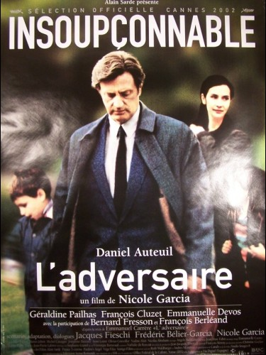 Affiche du film ADVERSAIRE (L') - THE ADVERSARY