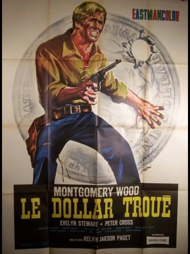 Affiche du film DOLLAR TROUÉ (LE) - UN DOLLARO BUCCATO