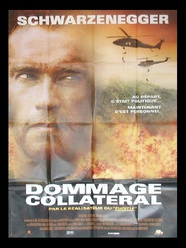 Affiche du film DOMMAGE COLLATERAL - COLLATERAL DAMAGE