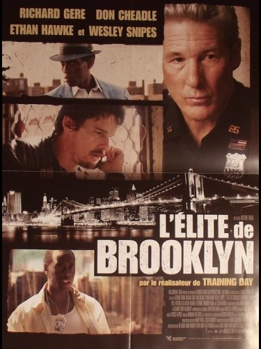 Affiche du film ELITE DE BROOKLYN (L') - BROOKLYN'S FINEST