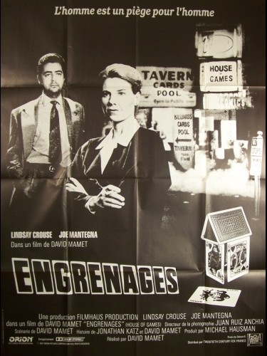Affiche du film ENGRENAGES - HOUSE OF GAMES