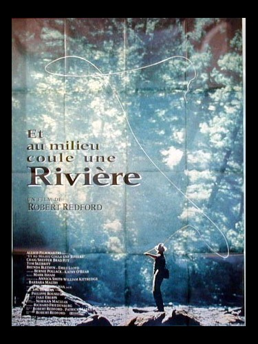 Affiche du film ET AU MILIEU COULE UNE RIVIERE - A RIVER RUNS THROUGH IT
