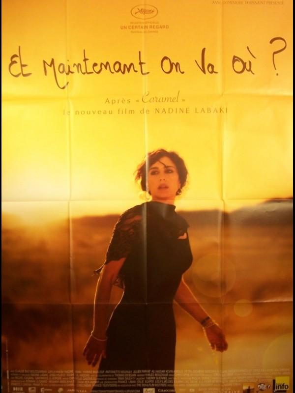Affiche du film ET MAINTENANT ON VA OU
