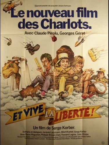 Affiche du film ET VIVE LA LIBERTE