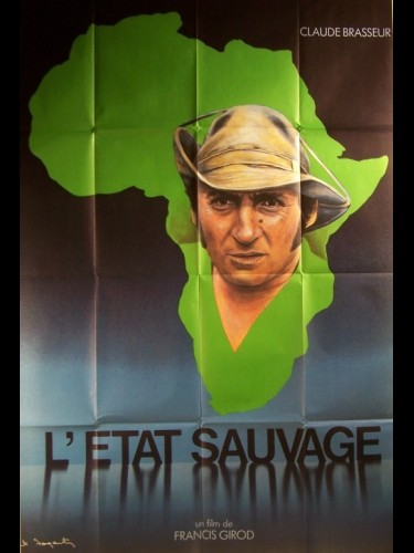 Affiche du film ETAT SAUVAGE (L') CLAUDE BRASSEUR