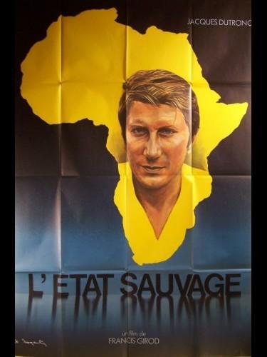 Affiche du film ETAT SAUVAGE (L') JACQUES DUTRONC