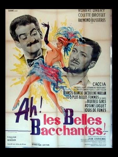 Affiche du film AH LES BELLES BACCHANTES