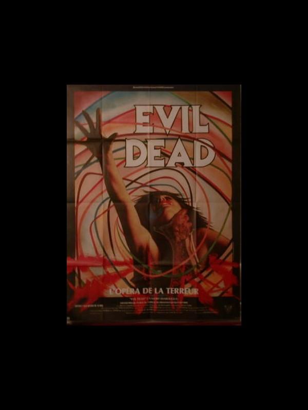 Affiche du film EVIL DEAD - EVIL DEAD