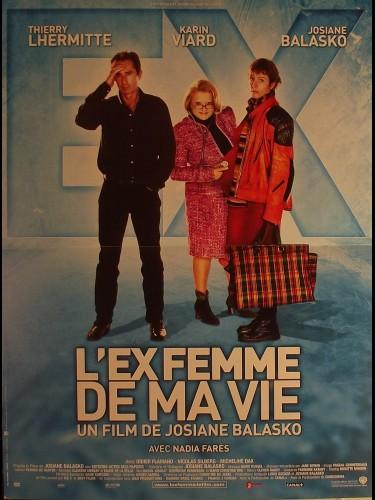 Affiche du film EX FEMME DE MA VIE (L') - THE EX-WIFE OF MY LIFE