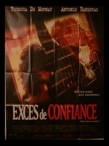Affiche du film EXCES DE CONFIANCE - NEVER TALK TO STRANGERS