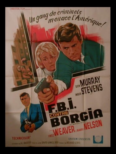 Affiche du film F.B.I CONTRE BORGIA - THE BORGIA STICK