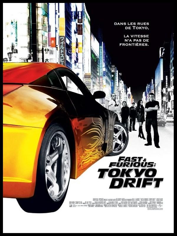 Affiche du film FAST AND FURIOUS : TOKYO DRIFT - FAST AND THE FURIOUS : TOKYO DRIFT (THE)