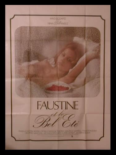Affiche du film FAUSTINE ET LE BEL ETE
