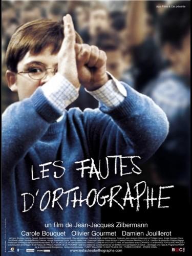 Affiche du film FAUTES D'ORTHOGRAPHE (LES)
