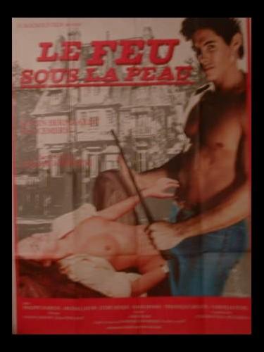 Affiche du film FEU SOUS LA PEAU (LE) - GEFÄHRLICHE LEIDENSCHAFTEN
