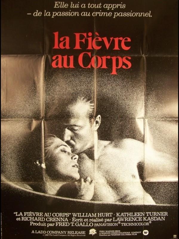 Affiche du film FIEVRE AU CORPS (LA)