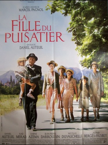 Affiche du film FILLE DU PUISATIER (LA) - THE WELL DIGGER'S DAUGHTER