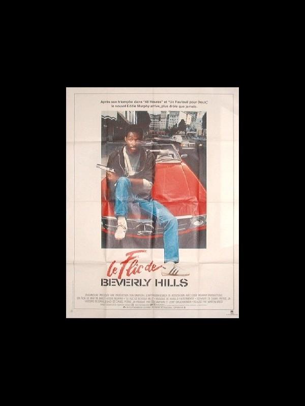 Affiche du film FLIC DE BEVERLY HILLS (LE) - BERVELY HILLS COP